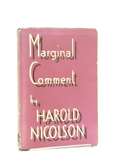 Marginal Comment January 6 - August 4 1939 by Harold Nicolson