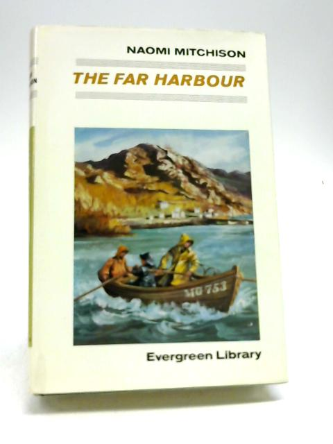 The Far Harbour by Naomi Mitchison
