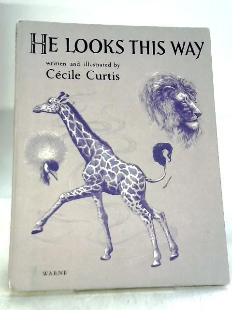 He Looks This Way by Curtis