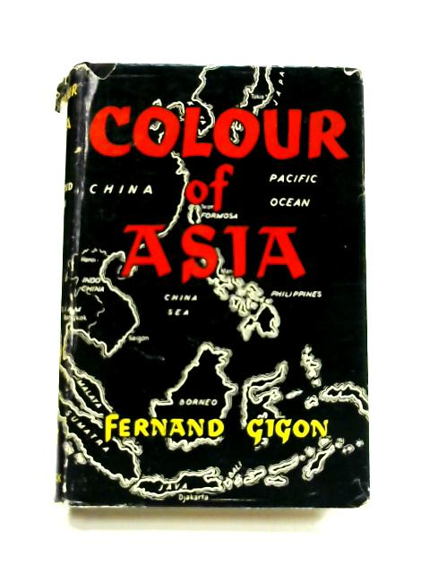 Colour of Asia by Fernand Gigon