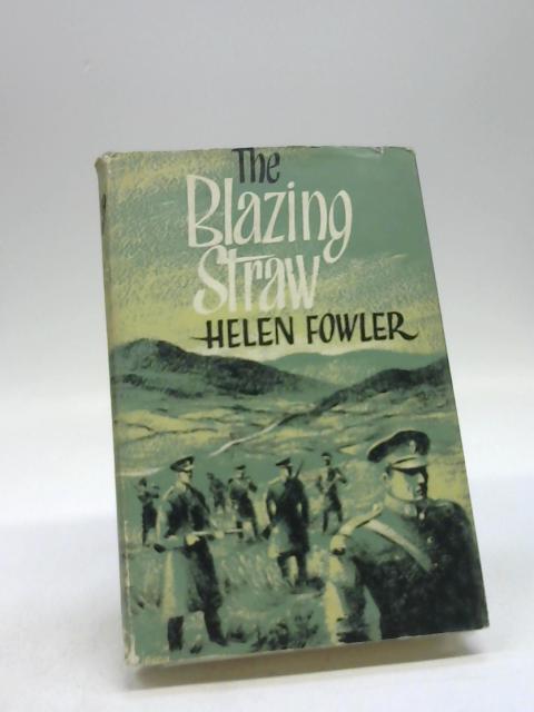 The blazing straw by Fowler, Helen