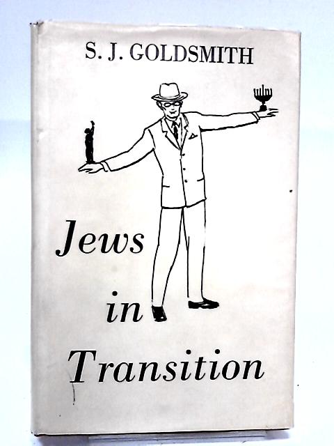 Jews in Transition by Goldsmith, S.J.