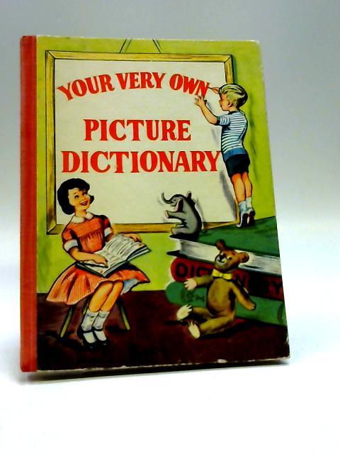 Your Very Own Picture Dictionary by No Author