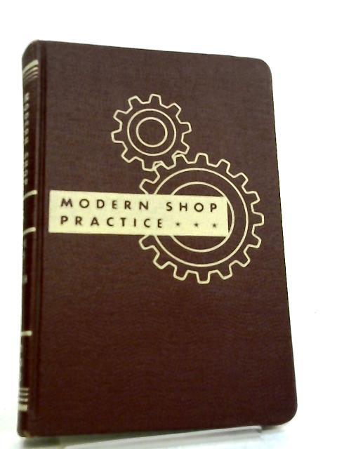 Modern Shop Practice 8 by Howard Monroe Raymond
