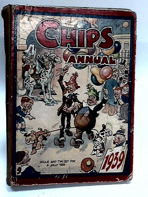 Chips Annual 1939 by Various
