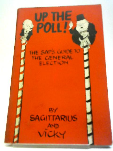 Up The Poll by Sagittarius