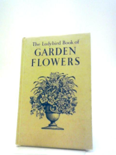 The Ladybird Book Of Garden Flowers by Fitzgerald