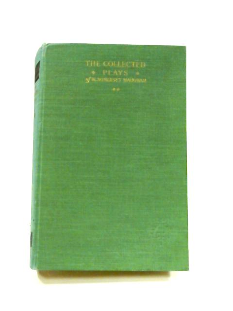 The Collected Plays of W. Somerset Maugham: Vol. II by W. Somerset Maugham
