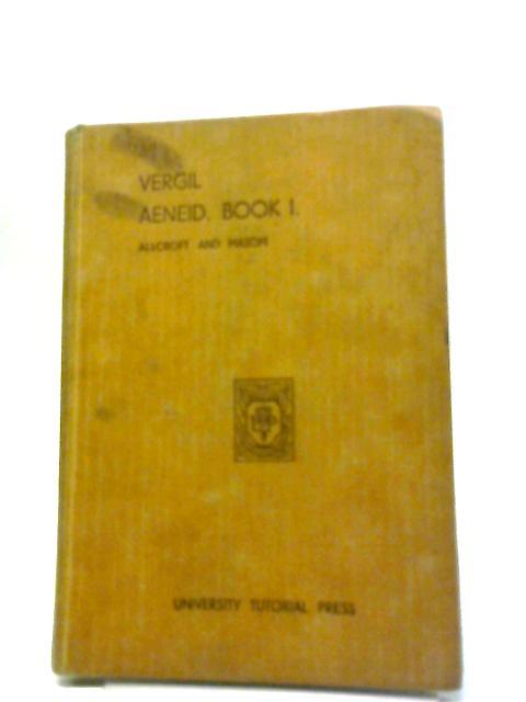 Vergil Aeneid Book I by A.H. Allcroft (Ed.)