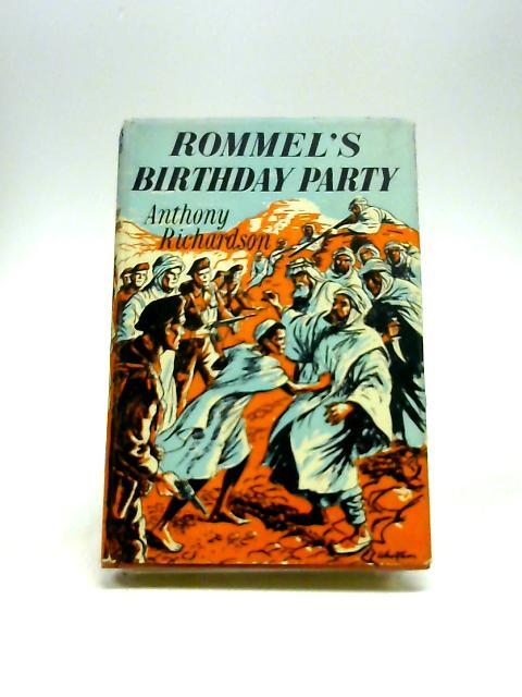 Rommel's Birthday Party by Anthony Richardson