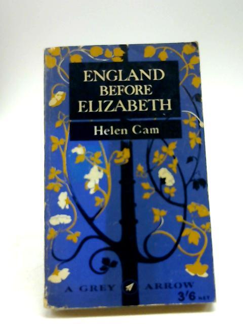 England before Elizabeth by Cam, Helen Maud