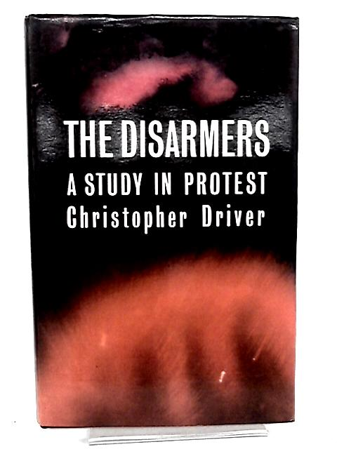 The Disarmers by Driver, Christopher