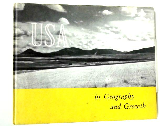 USA: Its Geography And Growth by Various