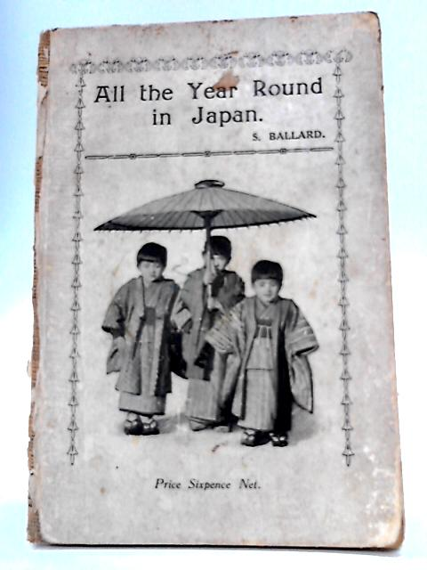 All The Year Round In Japan by Susan Ballard