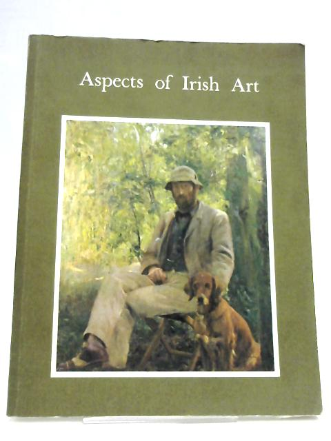 Aspects of Irish Art by Various
