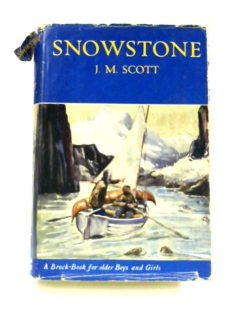 Snowstone by J. M. Scott