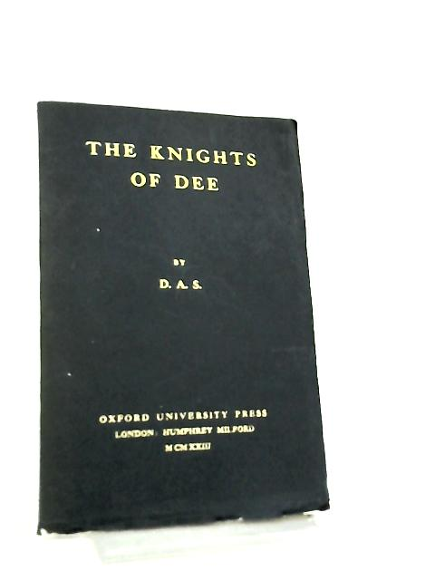 The Knights of Dee by D. A. S.
