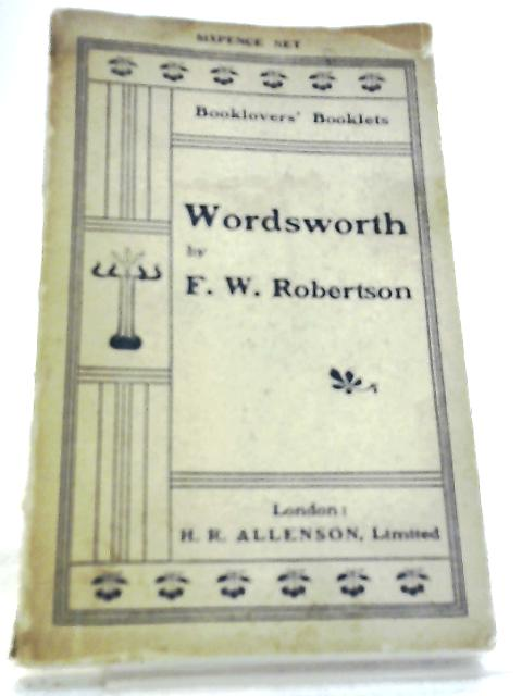 Wordsworth: A criticism By Robertson