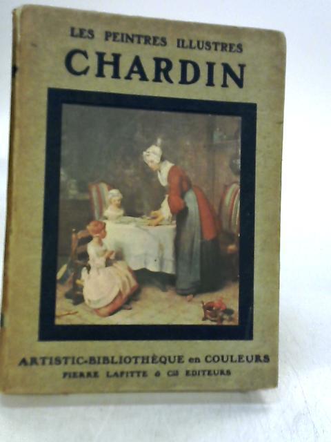 Chardin by M. Henri Roujon