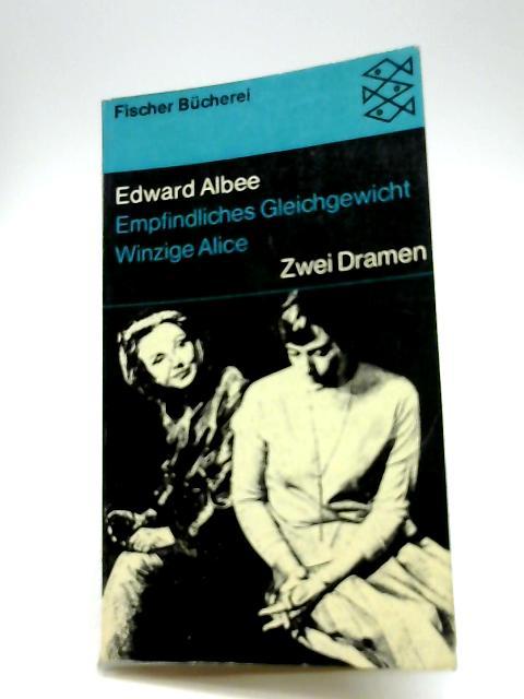 Edward Albee Empfindliches Gleichgewicht Winzige Alice by Zwei Dramen