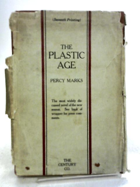 The Plastic Age by Marks