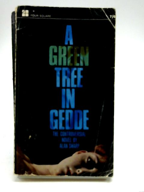 A Green Tree In Gedde by Alan Sharp
