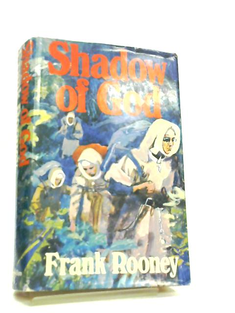 Shadow of God by F. Rooney