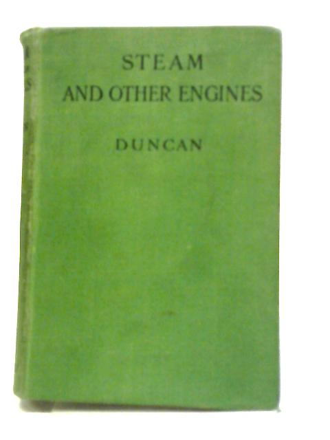 Steam and Other Engines by Duncan, John (D. 1941)