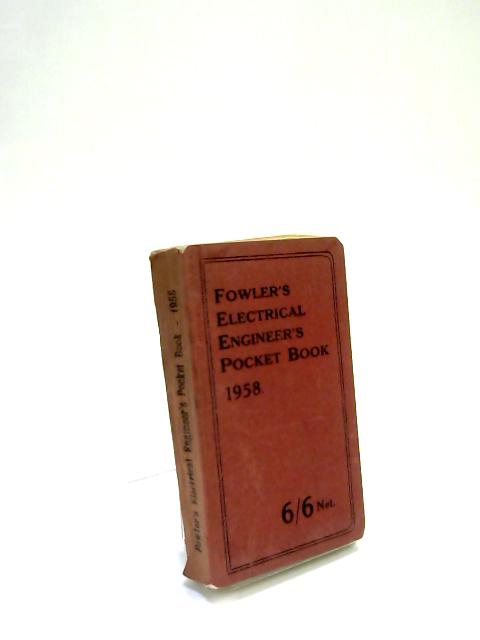 Electrical Engineers Pocket by William Fowler