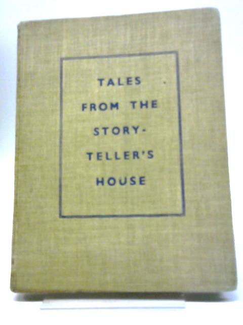 Tales From The Storyteller's House by Burgess