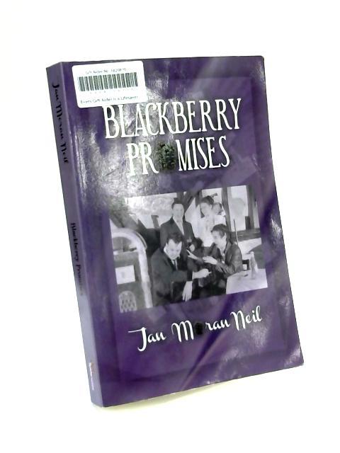 Blackberry Promises by Jan Moran Neil