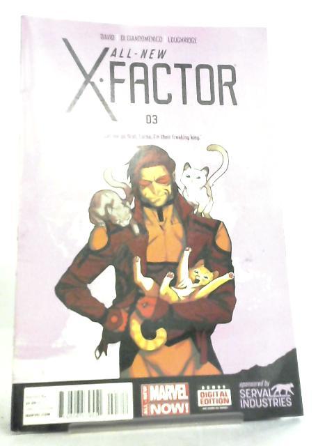 All New X-Factor No 3 April 2014 by Peter David et al