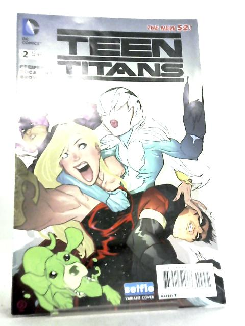 Teen Titans No 2 October 2014 Seflie Variant Cover by Will Pfeifer et al