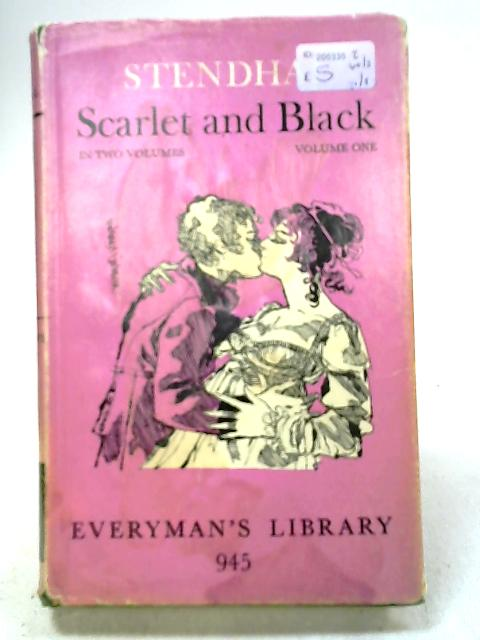Scarlet and Black : In Two Volumes, Volume One by Stendhal