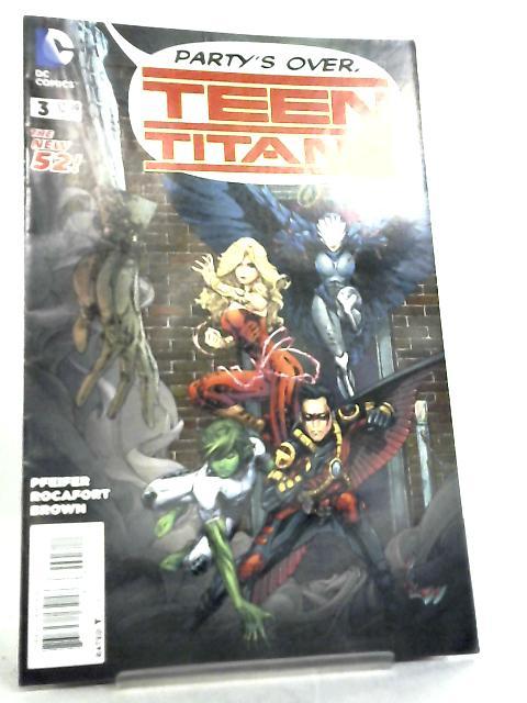 Teen Titans No 3 Dec 2014 By Will Pfeifer et al