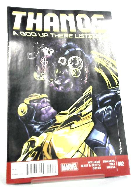 Thanos, A God Up There Listening No 2 December 2014 by Marvel Comics