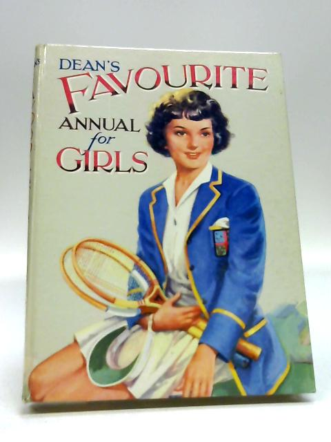 Dean's Favourite Annual For Girls By Various