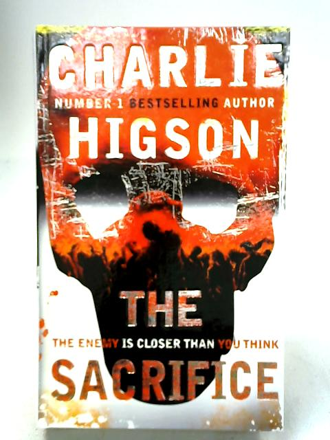 The Sacrifice (The Enemy) by Higson