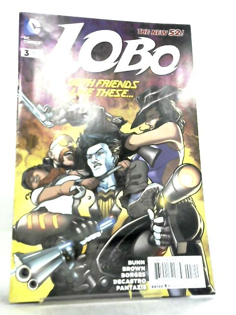 Lobo #3 February 2014 by Cullen Bunn et al