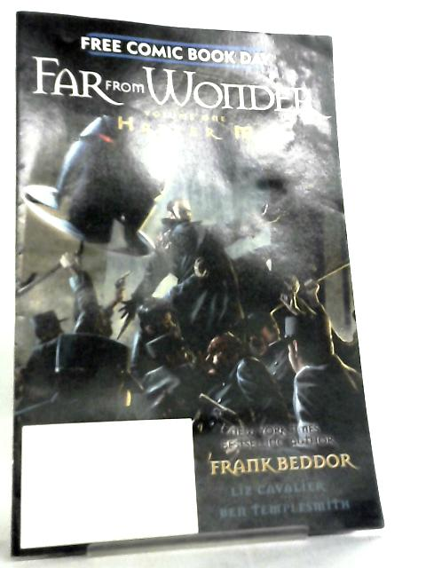 Far From Wonder Vol. 1 Hatter M by Frank Beddor et al
