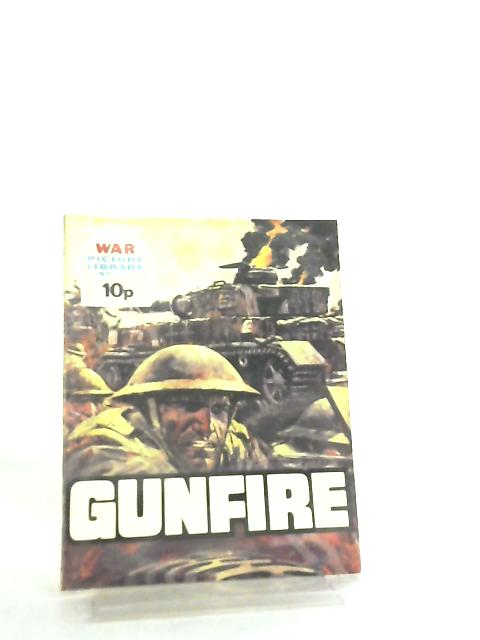 War Picture Library No 1231 Gunfire By Anon
