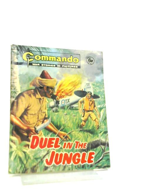 Commando No 671 Duel In The Jungle by Anon