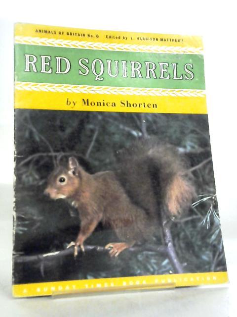 Red Squirrels Animals of Britain No 6 by Monica Shorten