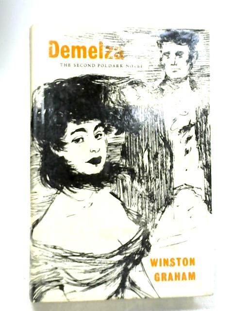 Demelza : A Novel of Cornwall 1788-1790 by Graham