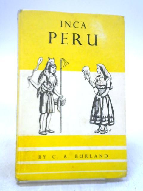 Inca Peru by Burland