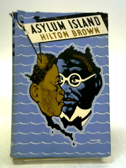 Asylum Island by Hilton Brown ~