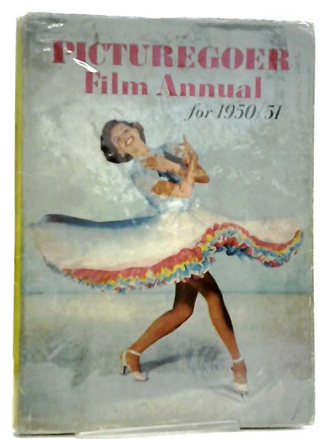 Picturegoer Film Annual for 1950-1951 by Connery Chappell