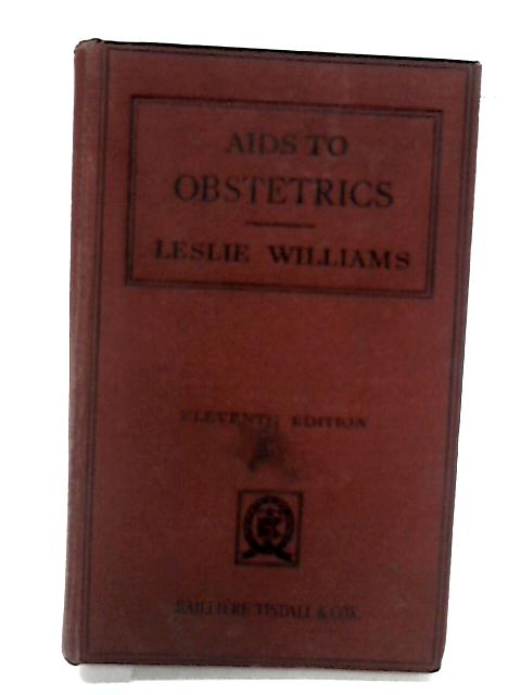 Aids to Obstetrics. Eleventh Edition. by Williams, Leslie