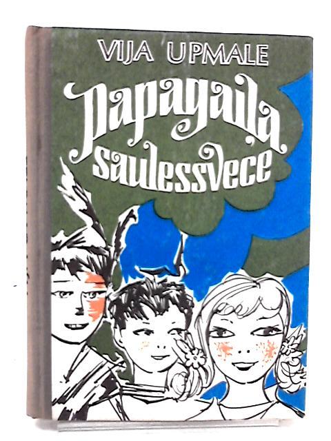 Papagaila Saulessvece by Vija Upmale