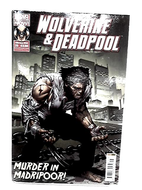 Wolverine and Deadpool Volume 3 No. 25 by Anon